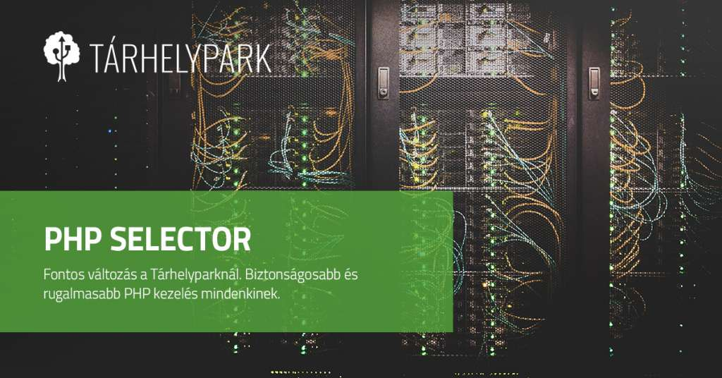Fontos változás: Érkezik a PHP Selector